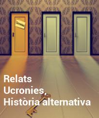 Relats del Concurs Ucronies, història alternativa